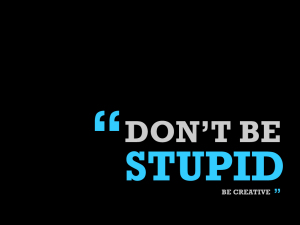 dont-be-stupid